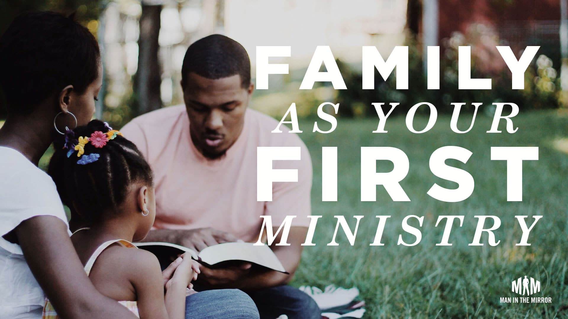family is your first ministry